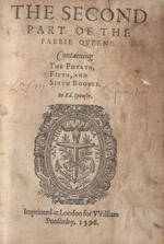 SPENSER (EDMUND) The Faerie Queene. Disposed into Twelve Books, Fashioning XII. Morall Vertues; The Second Part of the Faerie Qveene, containing the Fourth, Fifth, and Sixth Bookes, 2 parts in 2 vol., W.H. IRELAND'S COPY, PURPORTING TO BE ANNOTATED IN SHAKESPEARE'S HAND, 1590-1596