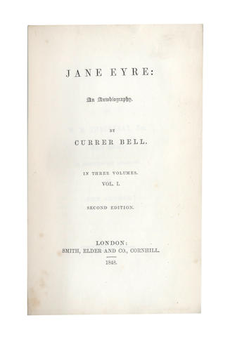 BRONTË (CHARLOTTE)] Jane Eyre: An Autobiography. Edited by Currer Bell, 3 vol., second edition, Smith, Elder, 1848