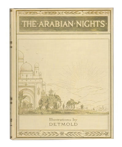 DETMOLD (EDWARD J.) The Arabian Nights. Tales from The Thousand and One Nights. 1924