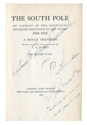 "AMUNDSEN (ROALD) The South Pole, An Account of the Norwegian Antarctic Expedition in the ""Fram"", 1910-1912, 2 vol. in 1, PRESENTATION INSCRIPTION FROM THE AUTHOR, John Murray, New York, Lee Keedick, 1925"
