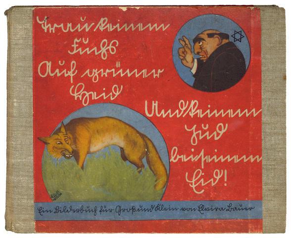 ANTI-SEMITISM BAUER (ELWIRA) Trau keinem Fuchs auf grüner Heid und keinem Jüd auf seinem Eid, 1936