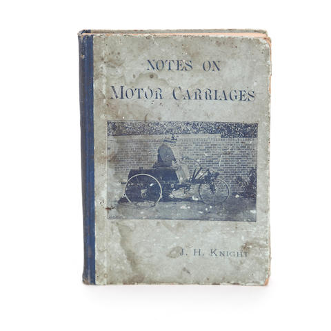 J H Knight: Notes on Motor Carriages; first edition 1896,