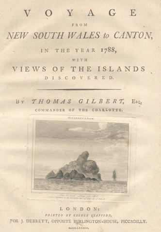 GILBERT (THOMAS) Voyage from New South Wales to Canton, in the Year 1788, with Views of the Islands Discovered, 4to