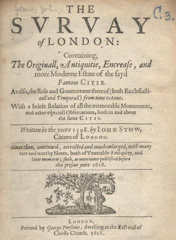 STOW (JOHN) The Survay of London, 1618; and 2 others