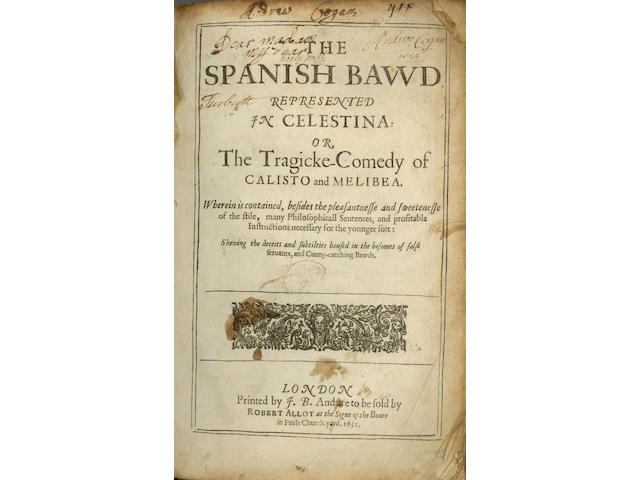 [ROJAS (FERNANDO de)] The Spanish Bawd, Represented in Celestina: or, the Tragicke-Comedy of Calisto and Melibea... Shewing the Deceits and Subtilties Housed in the Bosoms of False Servants, and Cunny-catching Bawds, Robert Allot, 1631
