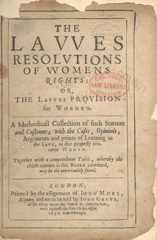 EDGAR (THOMAS) The Lawes of Resolutions of Womens Rights: or, the Lawes Provision for Women, assignments of John More, and sold by John Grove, 1632