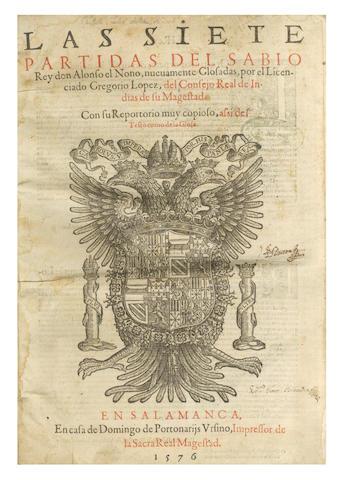ALFONSO X, King of Castille & Leon Las Siete Partidas del sabio Rey don Alonso el Nono, nuevamente glossadas por ... Gregorio López, 7 vol. in 3, Salamanca, Domingo Portonariis de Ursino, 1576
