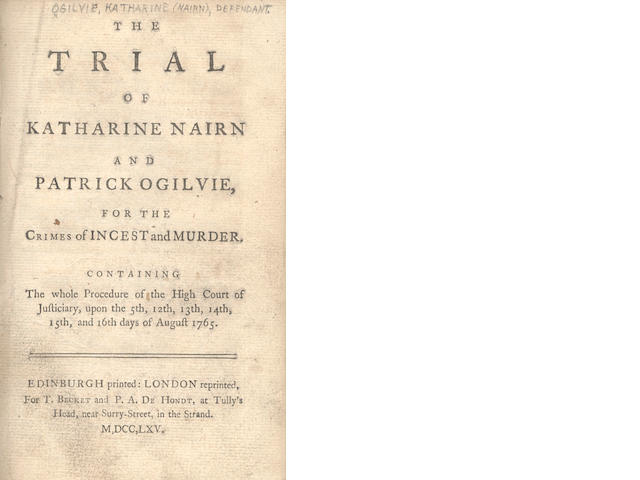 TRIALS - MURDER, 1736-1795 The Trial of Katherine Nairne and Patrick Ogilvie, for the Crimes of Incest and Murder, 1765; and others (9)