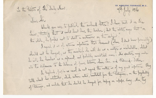 CASEMENT and BERNARD SHAW Autograph letter signed by George Bernard Shaw, to the Editor of the Daily News, pleading for the life of Roger Casement,  10 Adelphi Terrace, 7 July 1916