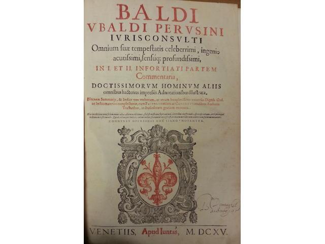 BALDO DEGLI UBALDI (PETRUS) Iuris consulti omnium suae tempestatis celeberrimi, ingenio acutissimi, sensuq[ue] profundissimi, in digestum novum commentaria, 10 vol. in 9, Venice, Giunta, 1616-1615, sold not subject to return