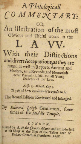 LEIGH (EDWARD) A Philologicall Commentary: or, an Illustration of the Most Obvious and Useful Words in the Law, 1651; and others, 17th century english (10)