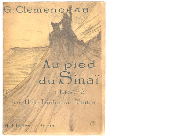"TOULOUSE-LAUTREC (HENRI) CLEMENCEAU (GEORGES) Au pied du Sinai, NUMBER 133 OF 380 COPIES, one of the 355 copies on vélin d'Arches ""avec deux suites des lithographies"", Paris, Henri Floury, [1898]"