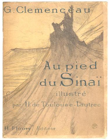 """TOULOUSE-LAUTREC (HENRI) CLEMENCEAU (GEORGES) Au pied du Sinai, NUMBER 133 OF 380 COPIES, one of the 355 copies on vélin d'Arches """"avec deux suites des lithographies"""", Paris, Henri Floury, [1898]"""