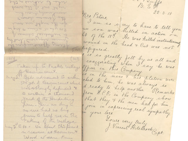 """CHARLES FREDERICK PETERS """"Rough diary of dates & ... experiences during period of entering of army to leaving army"""" , [1914-1917]; together with autograph letter signed (""""J. Vincent Hitchcock, Capt."""", of the 6th Buffs), announcing to Mrs Peters the death """"in action"""" on 18 March 1918 of her son, 1 page, 8vo, 22 March 1918 (2)"""