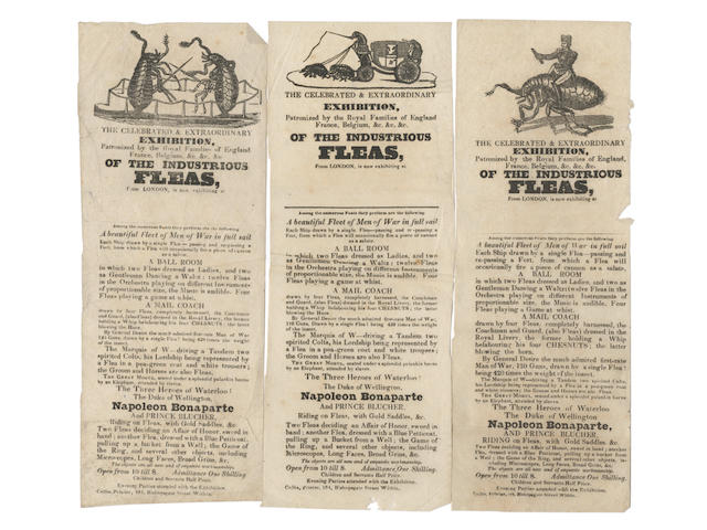 EPHEMERA & BROADSIDES The Celebrated & Extraordinary Exhibition... of the Industrious Fleas, handbill with woodcut vignette of fleas pulling a carriage, 240 x 95mm., Collis, 104 Bishopsgate Street, [1833?]; and others  (quantity)