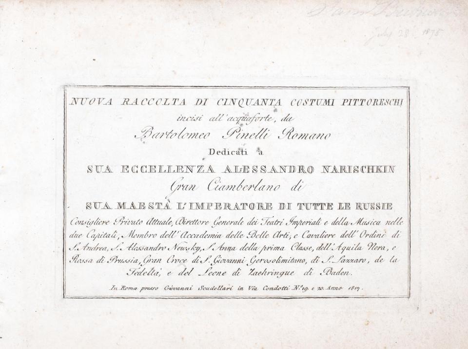 PINELLI, B., Nuova Raccolta di Cinquanta Costumi Pittoreschi, Roma, 1817
