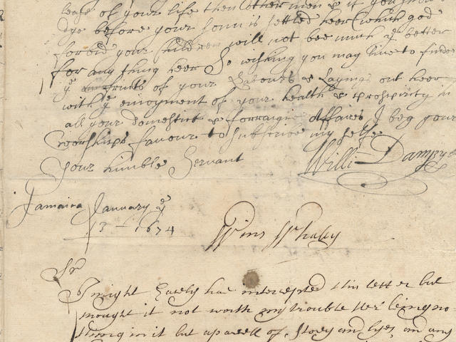 "DAMPIER (WILLIAM) Autograph letter signed (""Willi Dampyer""), to his employer Colonel William Helyar of East Coker (""Honrd Sir""), written early in his career while helping to manage Helyar's plantation in Jamaica, Jamaica, 13 January 1674[/75]"