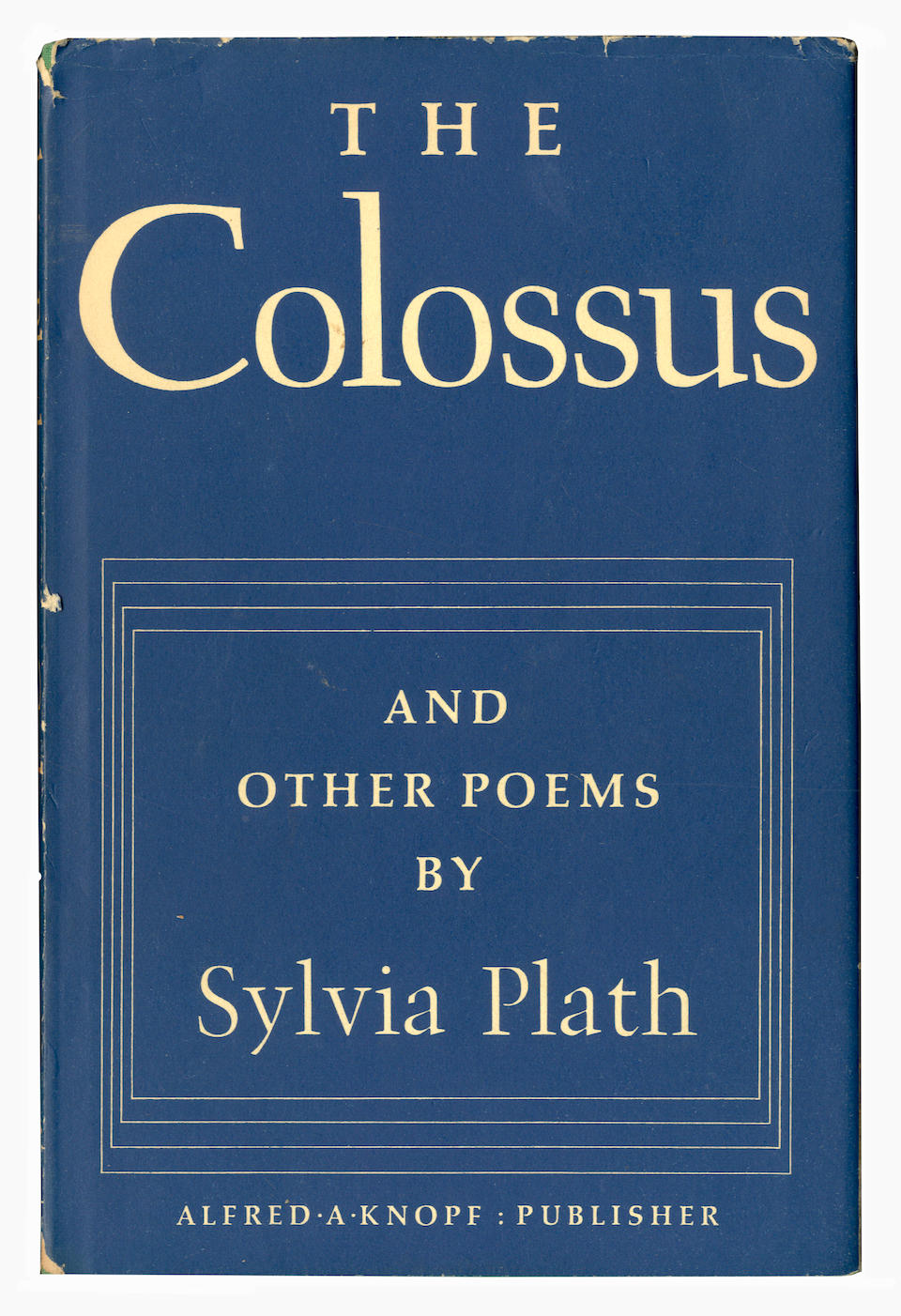 """PLATH (SYLVIA) The Colossus & Other Poems, first American edition, AUTHOR'S PRESENTATION COPY, INSCRIBED """"For Winifred & Garnett with warmest good wishes - Sylvia Court Green: 1962"""" on the front free endpaper, New York, Alfred A. Knopf, 1962"""