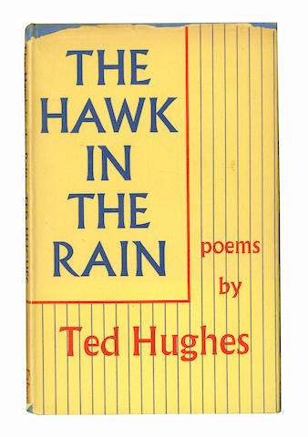 """PLATH (SYLVIA)] HUGHES (TED) The Hawk in the Rain, FIRST EDITION, 1957; Lupercal, first American edition, New York, Harper & Brothers, 1960; Meet My Folks!, FIRST EDITION, 1961, AUTHOR'S PRESENTATION COPIES INSCRIBED """"To Winifred [Davies] and Garnett with my best wishes from Ted, October 1962"""" (the second and third with addition of """"North Tawton""""); Wodwo, FIRST EDITION, AUTHOR'S PRESENTATION COPY INSCRIBED """"To Winifred [Davies] gratefully from Ted, April 21st 1967"""", AUTOGRAPH LETTER SIGNED (""""yours Ted H."""") loosely inserted, 1967, unless otherwise stated Faber & Faber (4)"""
