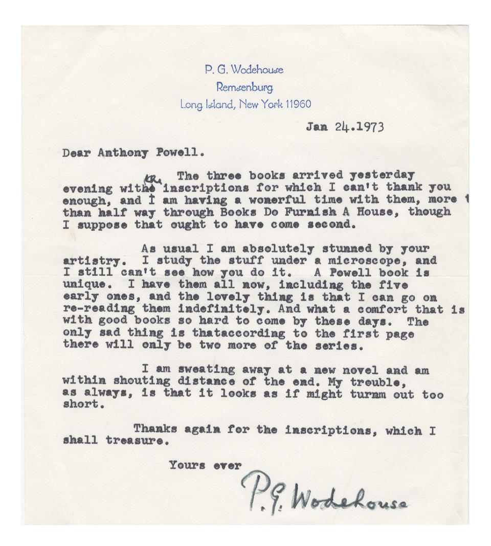 """WODEHOUSE (P.G.) Two typed letters signed (""""P.G. Wodehouse""""), to Anthony Powell, writing as one novelist to another Remsenburg, Long Island, 16 November 1967 and 24 January 1973"""