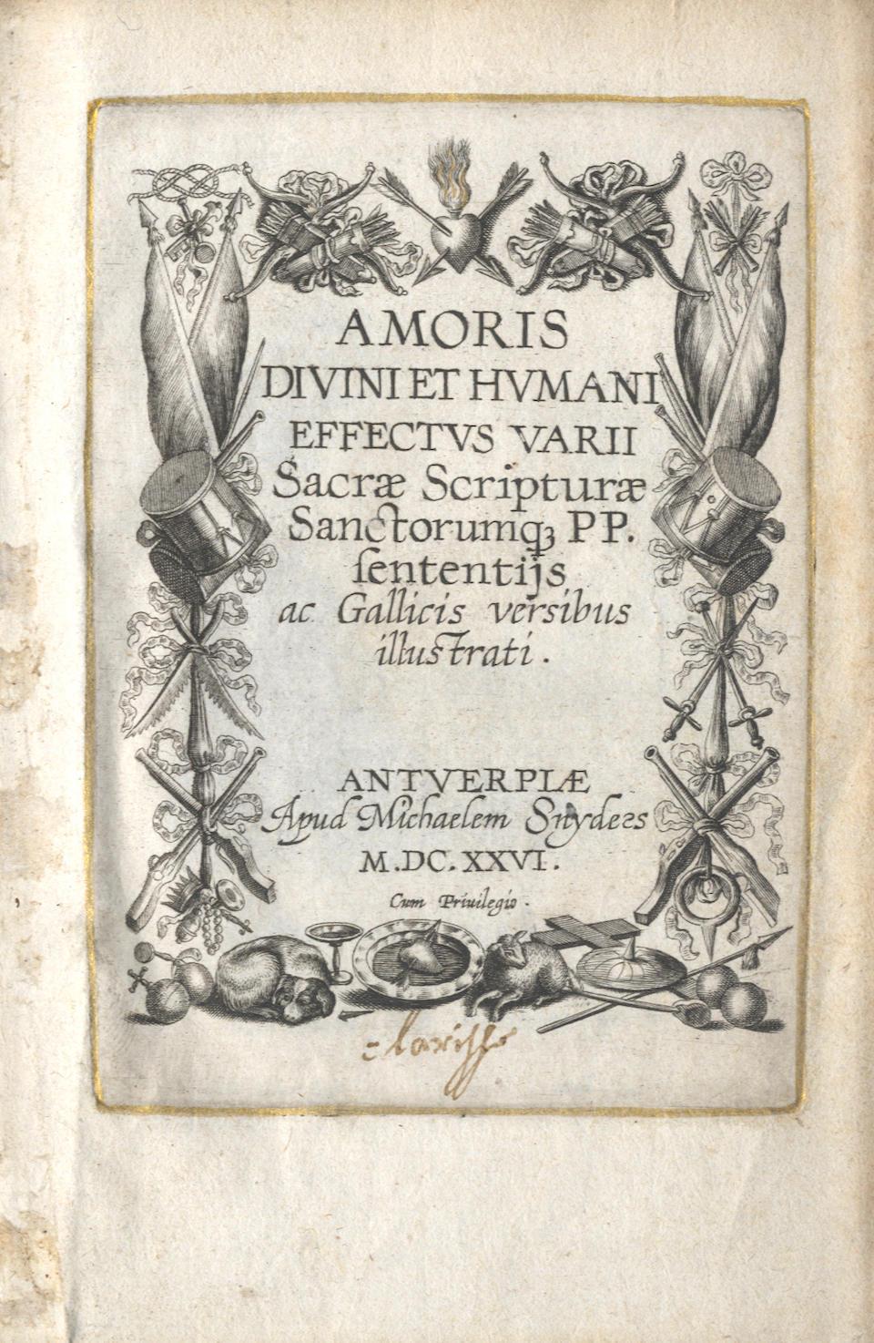 EMBLEM BOOK Amoris divini et humani effectus varie, FIRST EDITION, Antwerp, Michael Snyders, 1626