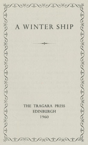 PLATH (SYLVIA) A Winter Ship, FIRST EDITION OF THE AUTHOR'S FIRST SEPARATELY PRINTED POEM, SIGNED BY TED HUGHES, Edinburgh, The Tragara Press, 1960