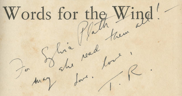 """ROETHKE (THEODORE) Words for the Wind!, INSCRIBED BY THE AUTHOR TO SYLVIA PLATH (""""For Sylvia Plath - may she read them all! - love, love T.R.)"""" on title-page, and BY TED HUGHES TO PLATH (""""To Sylvia with all my love from Ted, Xmas 1960"""") on front free endpaper, Secker & Warburg, 1957"""