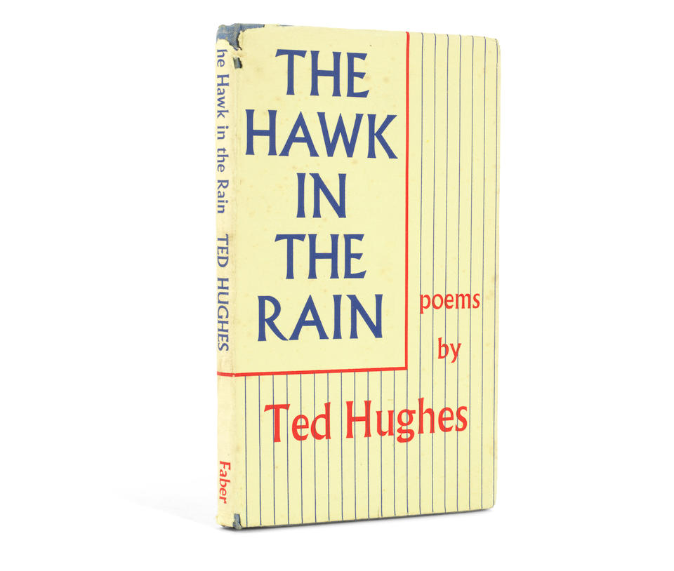 """HUGHES (TED) The Hawk in the Rain, FIRST EDITION, AUTHOR'S PRESENTATION COPY, INSCRIBED TO THE DEDICATEE SYLVIA PLATH (""""Written [printed: To Sylvia] and now presented to her with all my love"""" on the dedication leaf, Faber and Faber, 1957"""