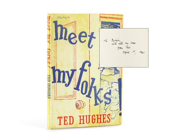 """HUGHES (TED) Meet My Folks!, FIRST EDITION, AUTHOR'S PRESENTATION COPY TO SYLVIA PLATH, INSCRIBED """"To Sylvia with all my love from Ted, April 1st, 1961"""", Faber and Faber, 1961"""