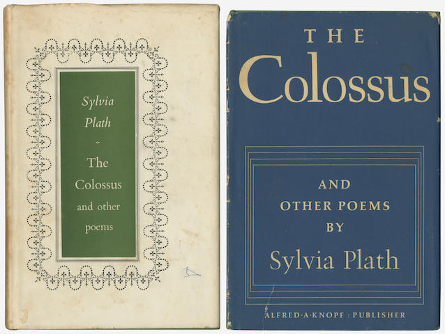 PLATH (SYLVIA) The Colossus. Poems, FIRST EDITION, spotting to spine [Tabor A2a], Heinemann, 1960; idem, first American edition, jacket dulled with sprinkled spotting on lower cover [Tabor A2c.1], New York, Alfred Knopf, 1960, 8vo; and 4 later editions of The Colossus (6)