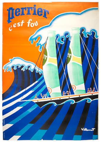 VILLEMOT, Bernard (1911-1989)  PERRIER C'EST FOU