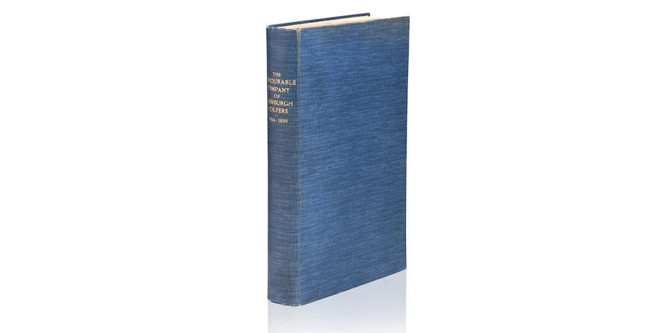 [CLAPCOTT (CHARLES BLACKSTONE)] The Honourable Company Of Edinburgh Golfers 1744-1836, PUBLISHER'S PROOF, 1938
