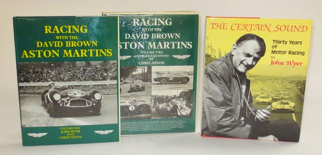 John Wyer & Chris Nixon: Racing with the David Brown Aston Martins, volumes 1 and 2; signed by Roy Salvadori,    ((3))
