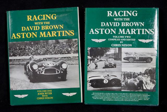 John Wyer & Chris Nixon: Racing with the David Brown Aston Martins, volumes 1 and 2;  ((2))