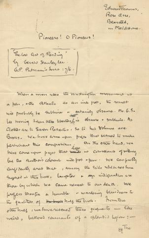 """THOMAS (EDWARD) Autograph article headed """"Pioneers! O Pioneers!"""", being his review of The Lost Art of Reading by Gerald Stanley Lee, published by G.P. Putnam's Sons, """"Edward Thomas, Rose Acre, Bearsted, nr Maidstone"""", no date [June or July 1903]"""