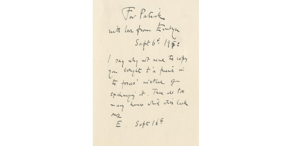"""WAUGH (EVELYN) Men at Arms, FIRST EDITION, AUTHOR'S PRESENTATION COPY, INSCRIBED """"For Patrick [Balfour] with love from Evelyn, Sept 6th 1952. I say why not send the copy you bought to 'a friend in the forces' instead of exchanging it. There are too many houses which lack one. E. Sept 16th"""" on front free endpaper, Chapman and Hall, 1952"""