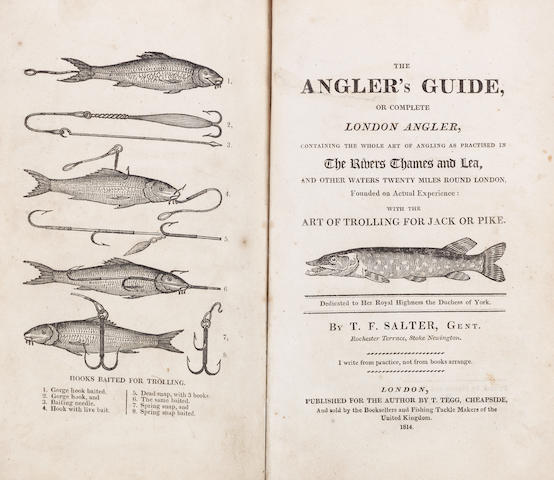 SALTER (THOMAS FREDERICK)The Angler's Guide, or Complete London Angler, Containing the Whole Art of Angling as Practised in the Rivers Thames and Lea, first edition, for the Author, by T.Tegg, Carpenter, 1814; idem, another copy, second edition, For the Author, 1815; The Troller's Guide. A New and Complete Practical Treatise on the Art of Trolling or Fishing for Jack and Pike, FIRST EDITION, Carpenter, 1820 (3)