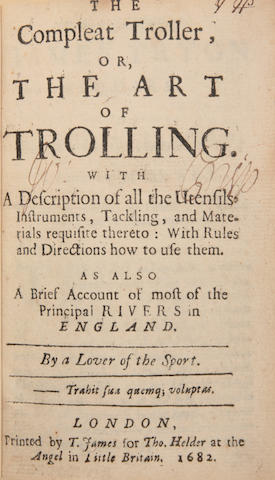NOBBES (ROBERT) The Compleat Troller, or, the Art of Trolling, with a Description of all the Utensils, Instruments, first edition, T. James, for Thomas Holder, 1682