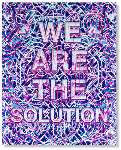 Mark Titchner (British, 1973) We Are The Solution 2019