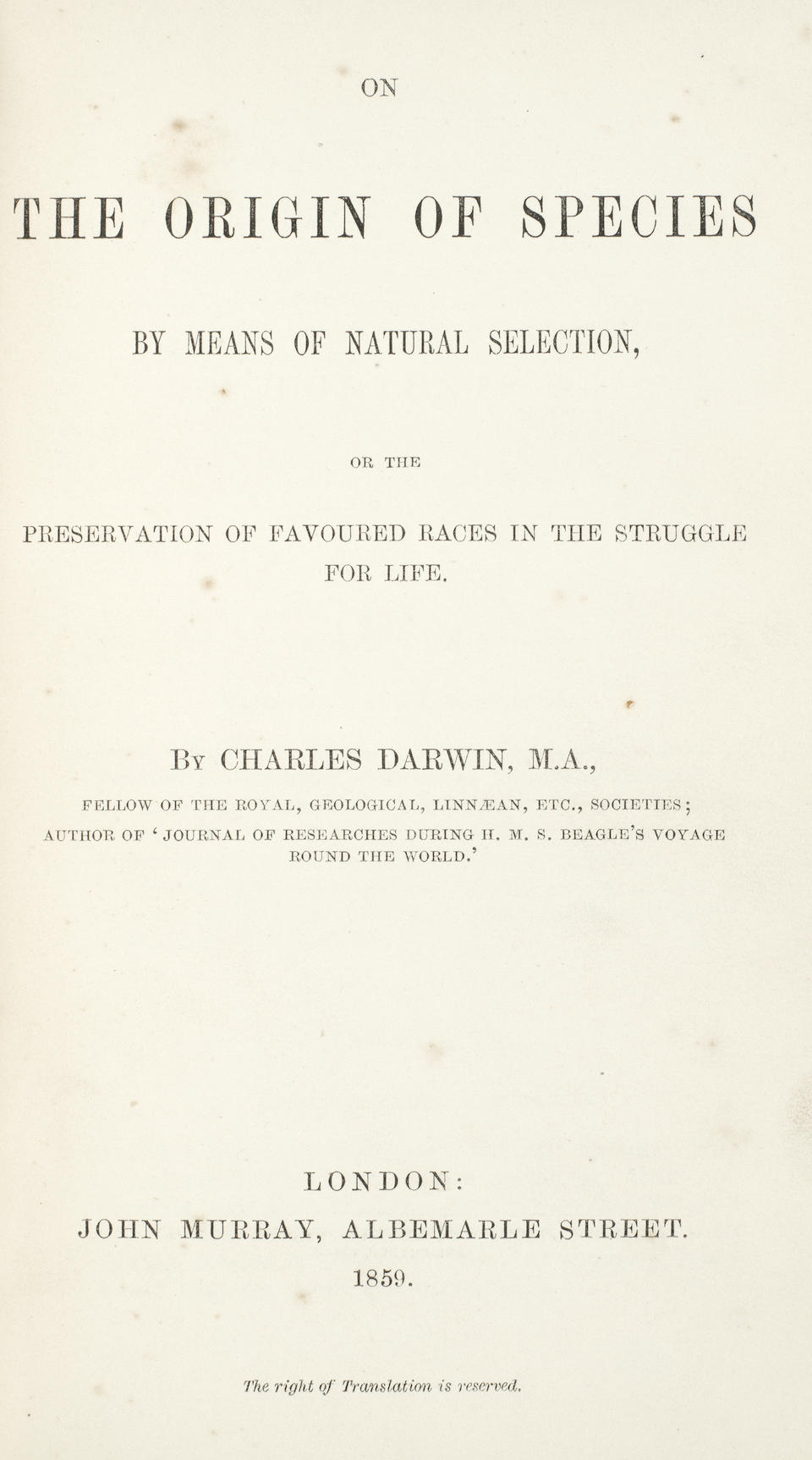 DARWIN (CHARLES) On the Origin of Species by Means of Natural Selection, or the Preservation of Favoured Races in the Struggle for Life, FIRST EDITION, FIRST ISSUE, John Murray, 1859