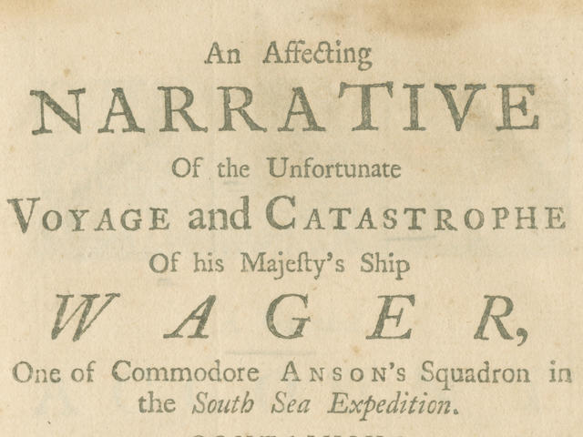 YOUNG (JOHN) An Affecting Narrative of the Unfortunate Voyage and Catastrophe of his Majesty's Ship Wager, one of Commodore Anson's Squadron in the South Sea Expedition, FIRST EDITION, John Norwood, 1751