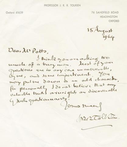 "TOLKIEN (J.R.R.) Autograph letter signed (""JRR Tolkien""), to Mr Potts, Headington, Oxford, 15 August 1964"