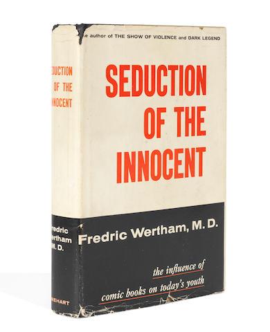 """COMICS WERTHAM (FREDRIC) Seduction of the Innocent, FIRST EDITION, FIRST ISSUE WITH THE 2-PAGE """"BIBLIOGRAPHICAL NOTE"""", New York, Rhinehart, [1954]"""