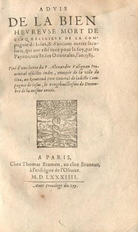 VALIGNANO (ALESSANDRO) Advis de la bien heureuse mort de cinq religieux de la Compagnie de Jesus... aux Indes Orientales, Paris, T. Brumen, 1584